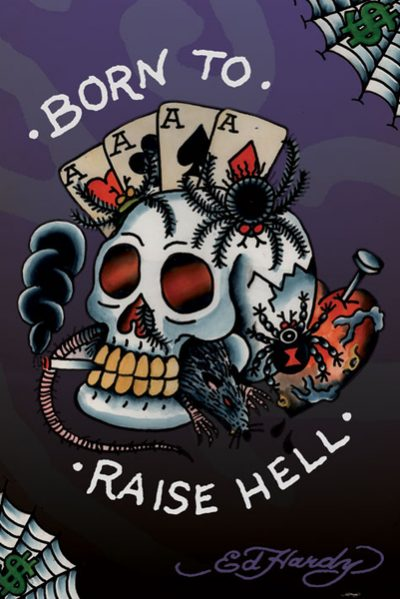 Ed Hardy Poster Born to raise hell