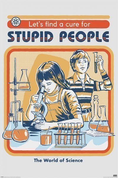 Steven Rhodes - Let's Find A Cure For Stupid People