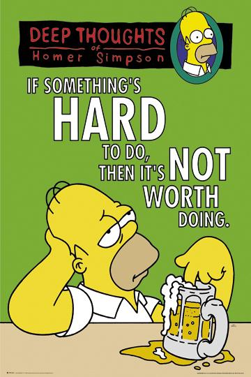 The Simpsons - If something is hard to do