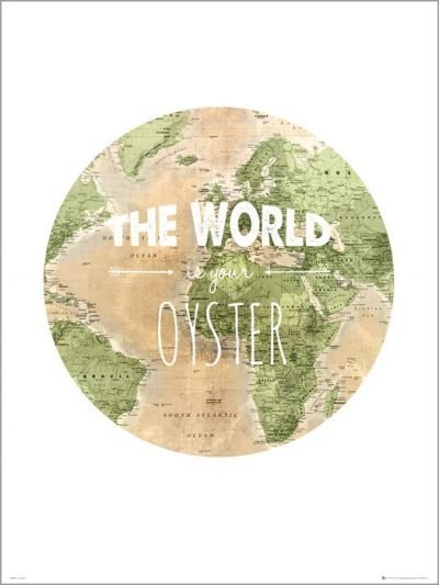 Exklusivt Art Print -The world is your oyster - Text