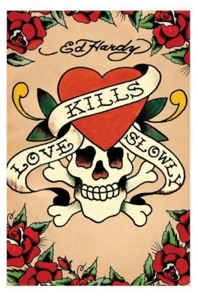 Ed Hardy - Love kills slowly, vit