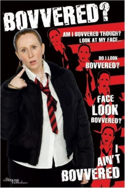 Catherine Tate - Bovvered