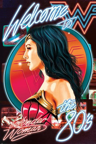 Wonder Woman 1984 (Welcome To The 80s) Maxi Poster
