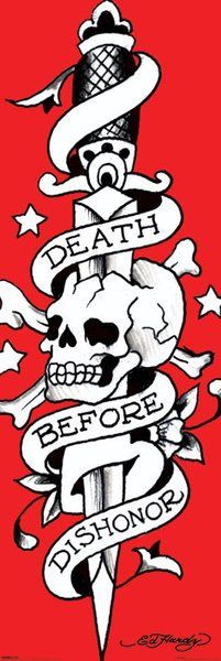 Ed Hardy Poster Death before dishonor