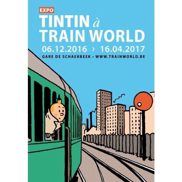 Poster - Affiche Expo - Tintin train world 2016