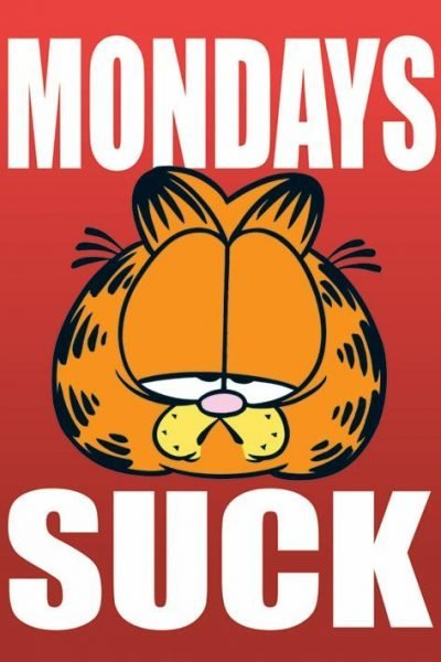 Garfield - Mondays suck
