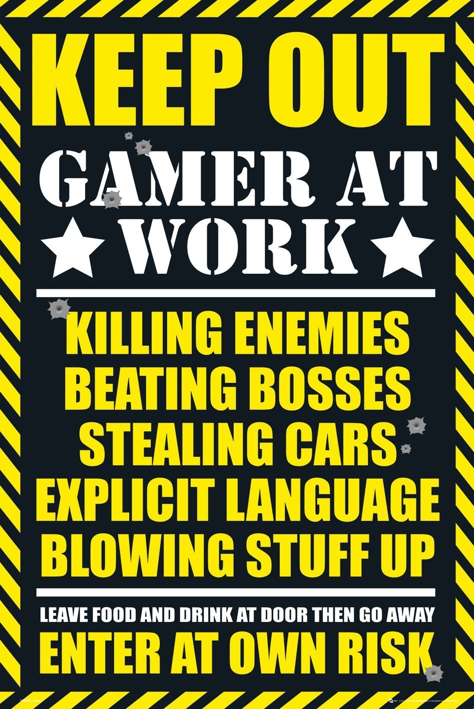 Gaming - Keep out