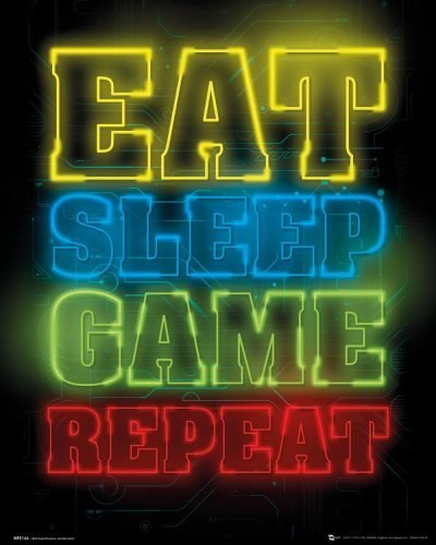 Gaming - Eat Sleep Game Repeat