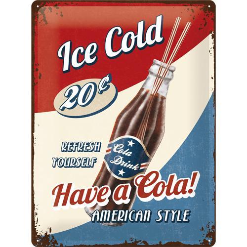 Metallskylt 30×40 cm Have a Cola, American Style