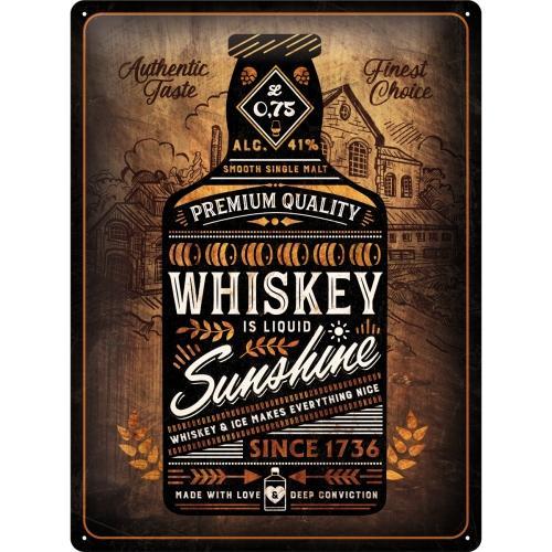 Metallskylt 30×40 cm Whiskey is liquid Sunshine